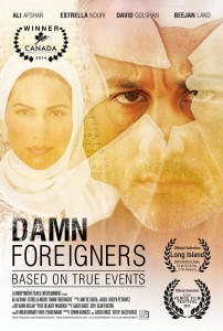 "Poster for the film ""Damn Foreigners"" where I play the prosecuting attorney!"